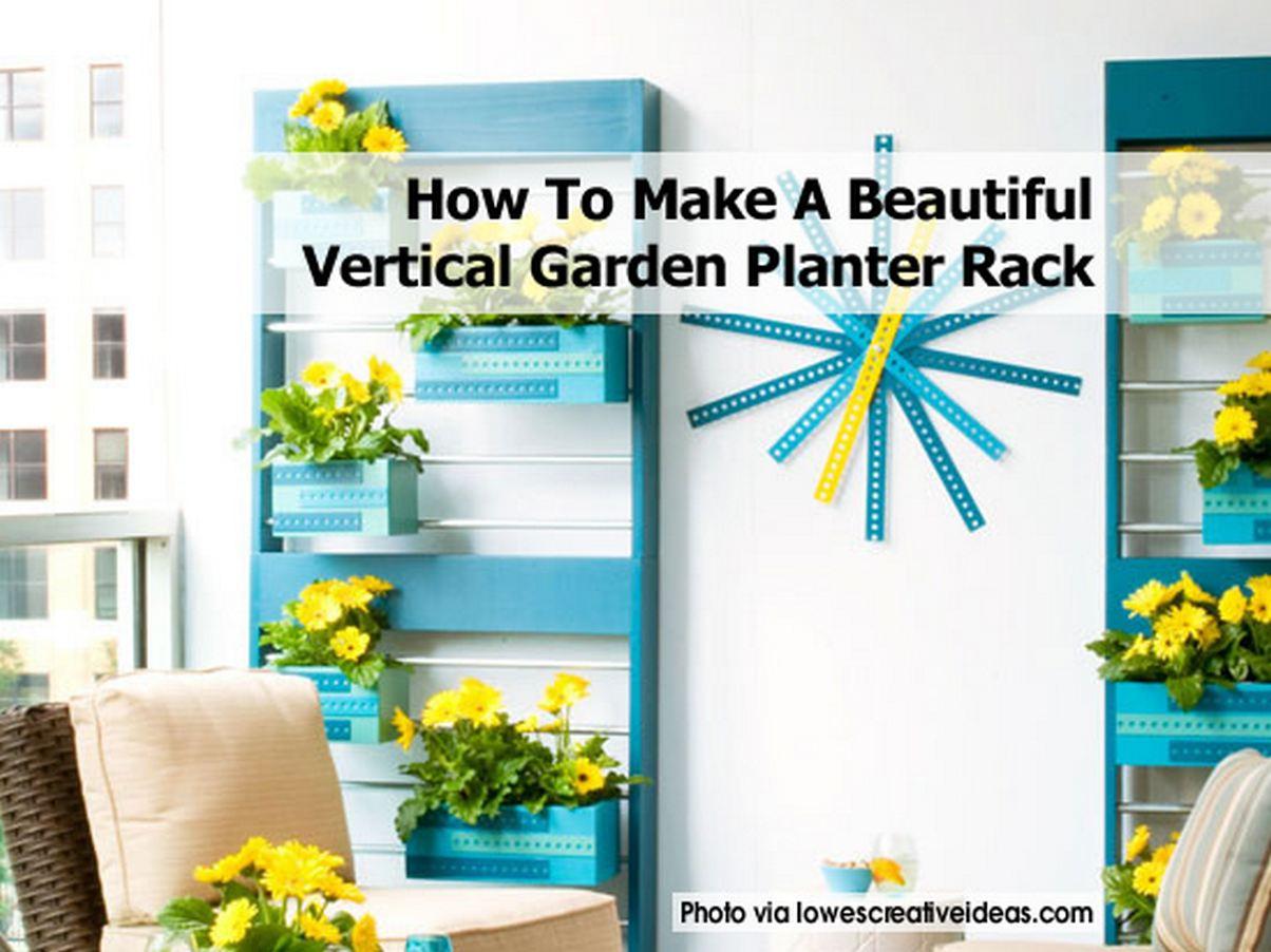 How To Make A Beautiful Vertical Garden Planter Rack