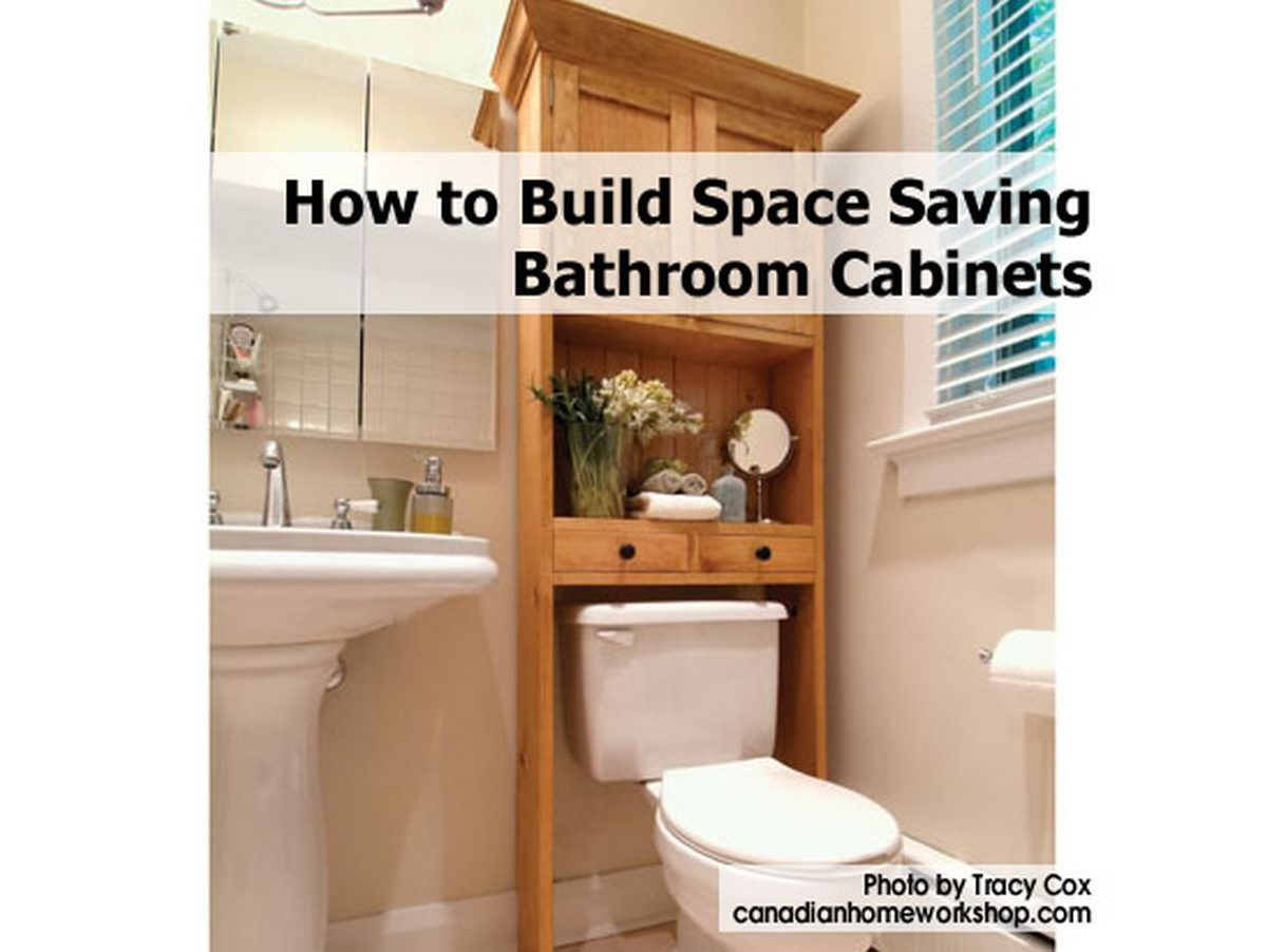 how to build space saving bathroom cabinets