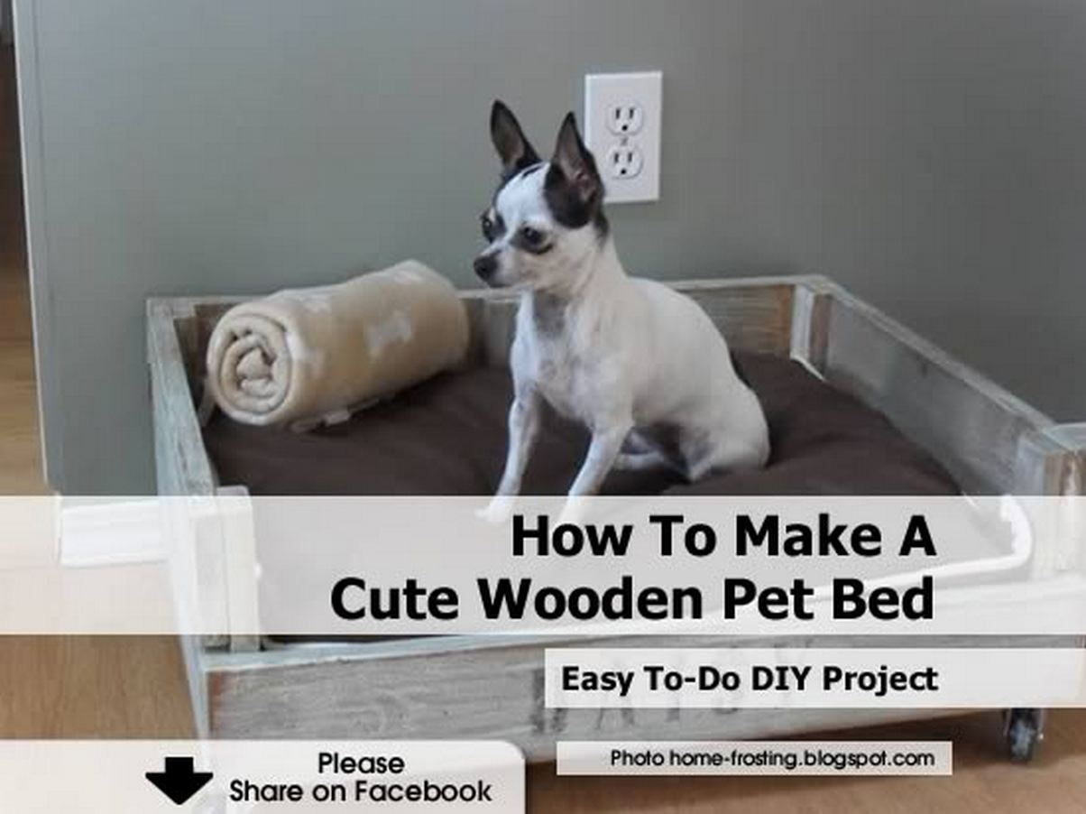 How To Make A Cute Wooden Pet Bed