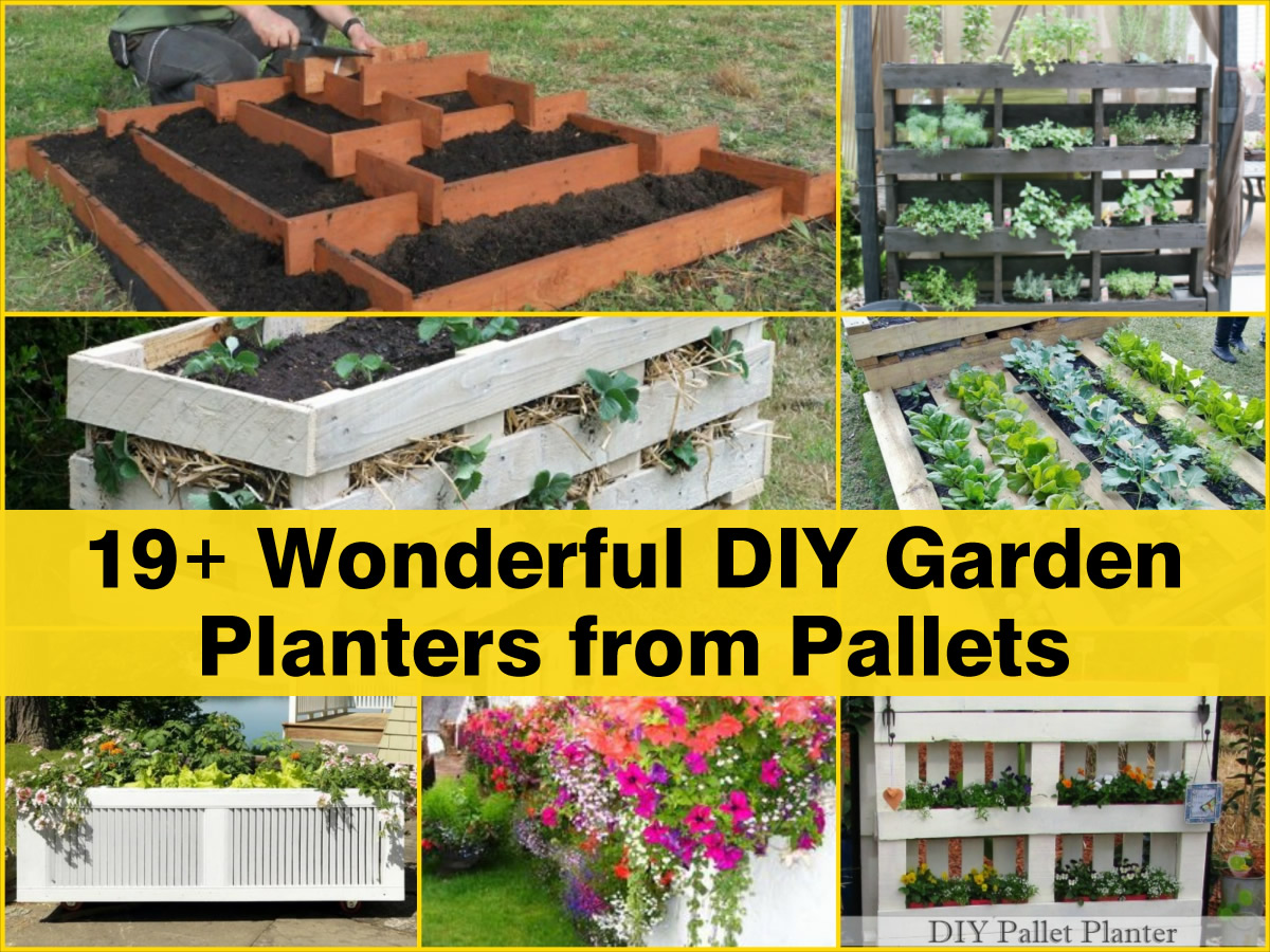 19 wonderful diy garden planters from pallets for Outdoor planter ideas