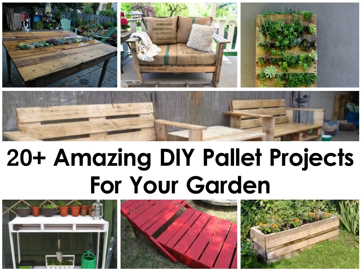 20 amazing diy pallet projects for your garden for Diy crafts with pallets