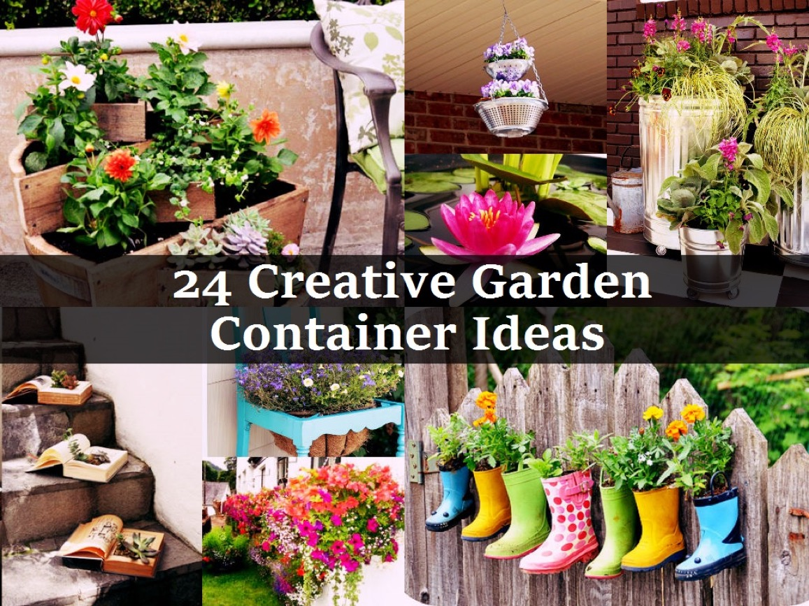 24 Cool And Creative Garden Container Ideas