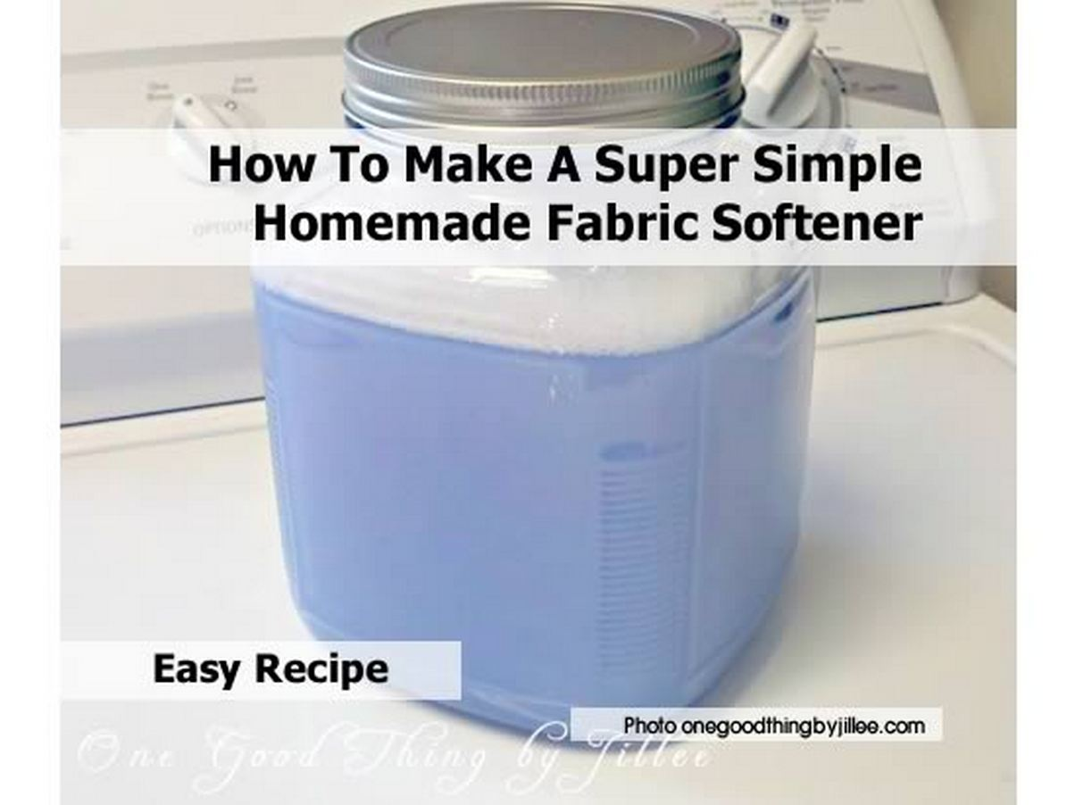 How to make a super simple homemade fabric softener - How to make your own fabric softener ...