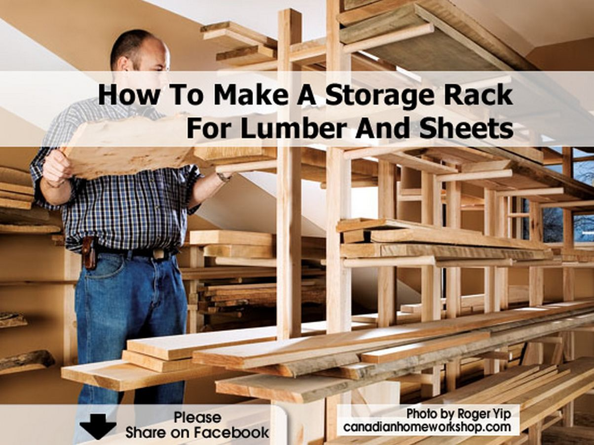 How To Make A Storage Rack For Lumber And Sheets