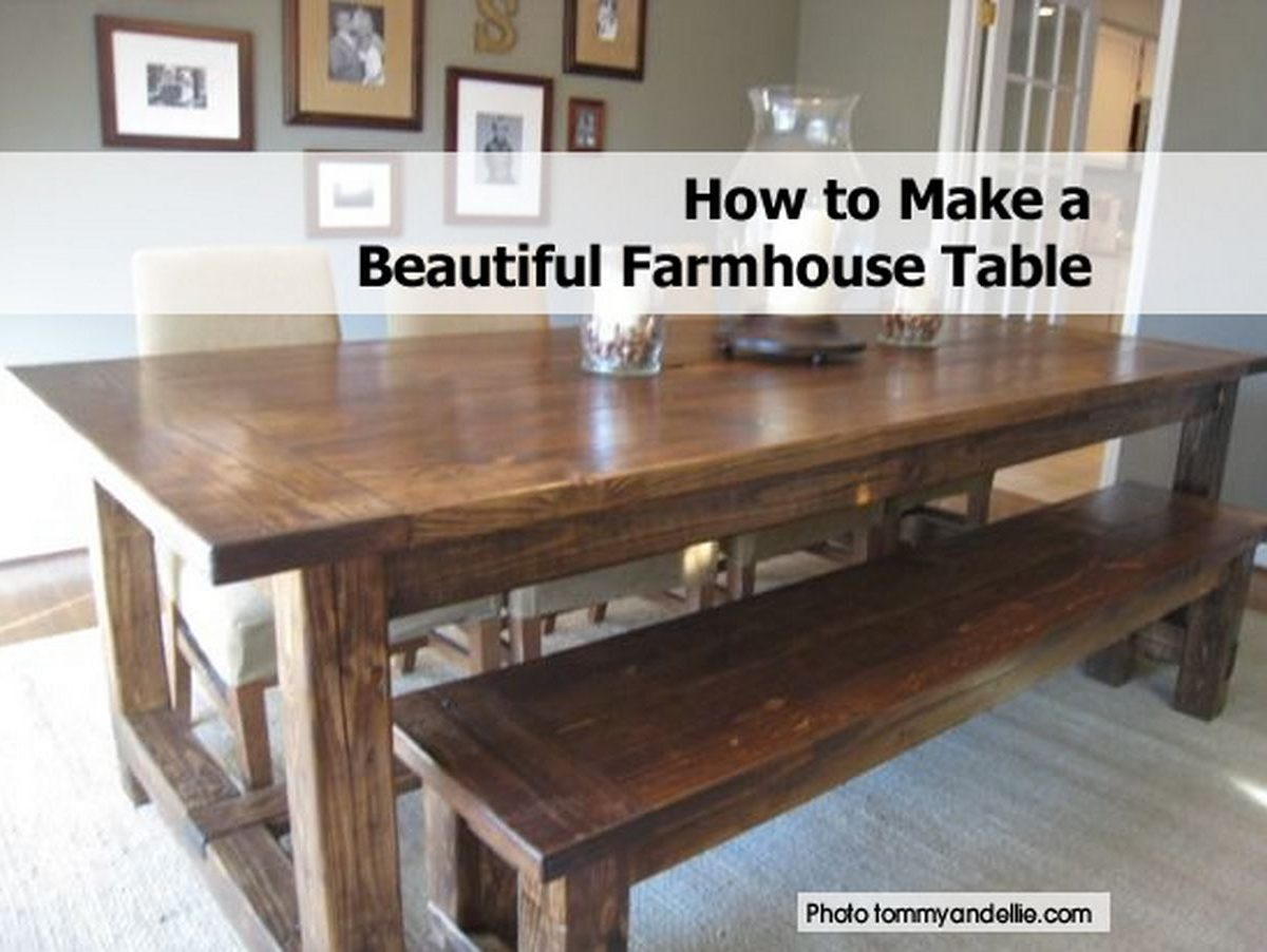 How to make a beautiful farmhouse table Table making ideas