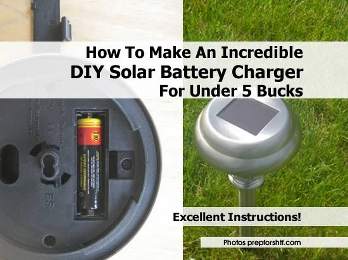 How To Make An Incredible DIY Solar Battery Charger For ...