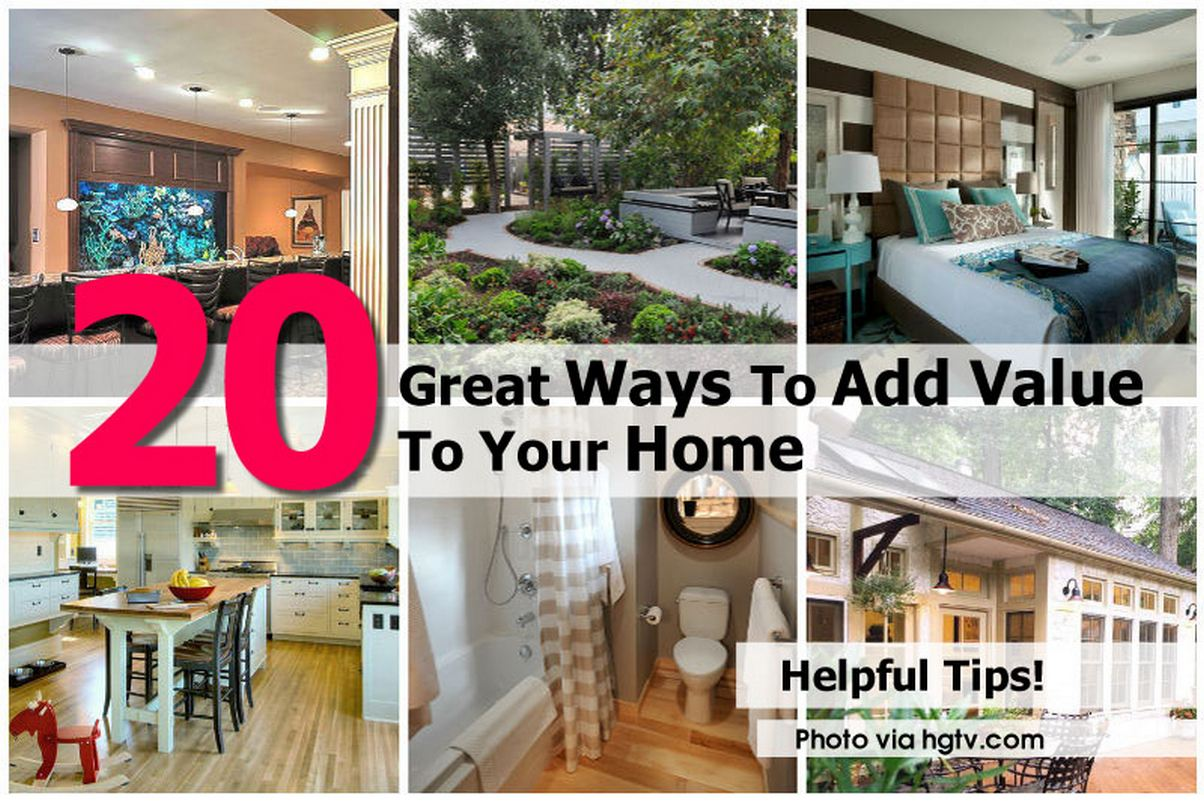 How To Add Value To Your Home: 20 Great Ways To Add Value To Your Home