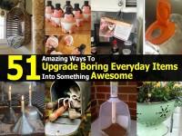amazing-ways-upgrade-boring-items