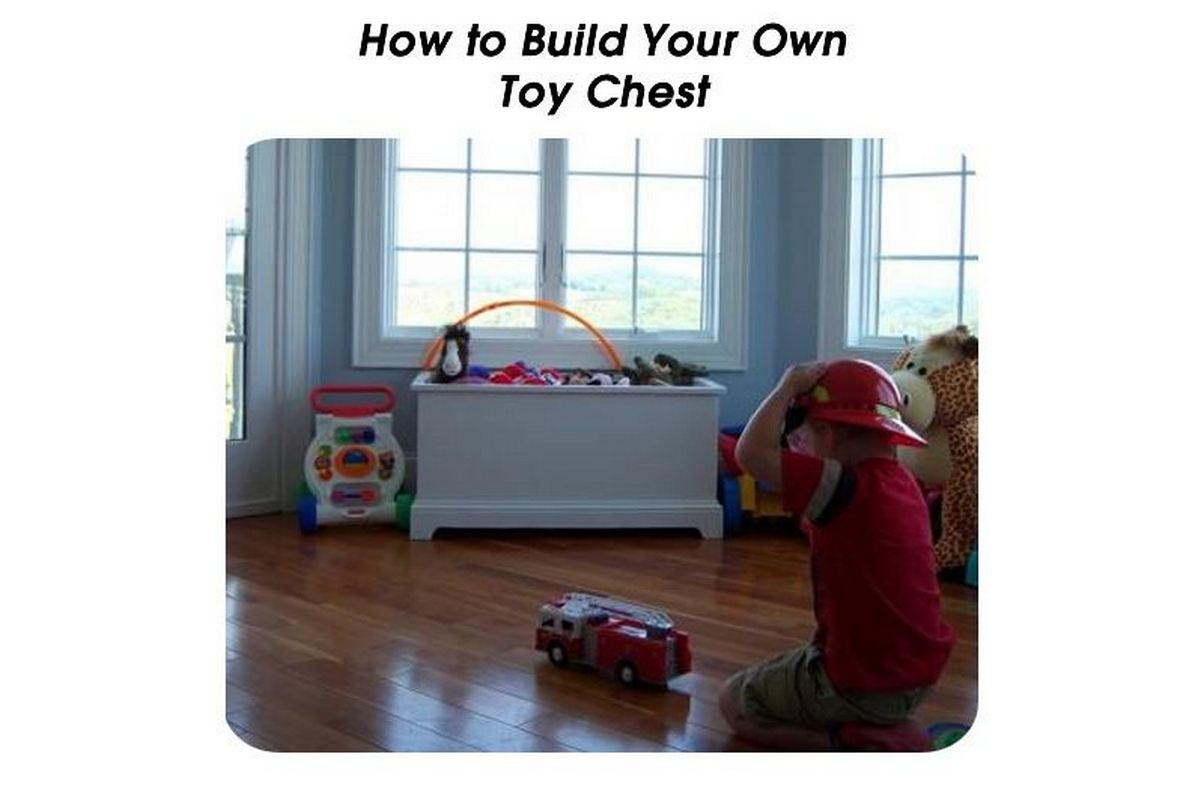 How to Build Your Own Toy Chest