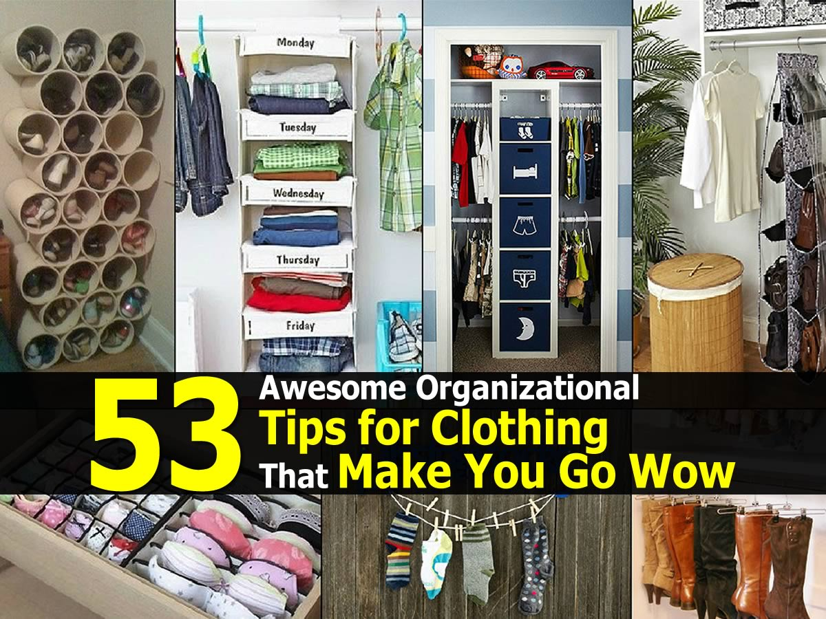 53 Awesome Organizational Tips for Clothing That Make You ...