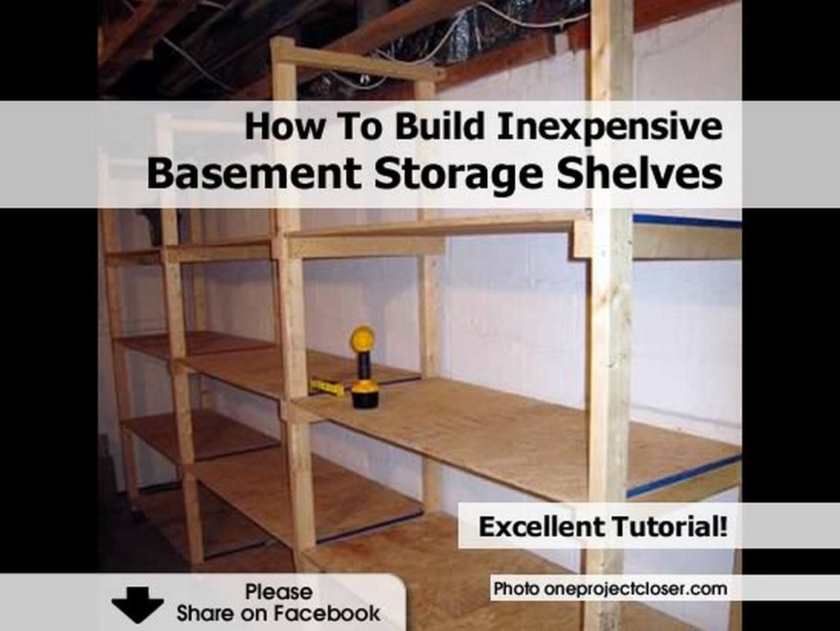 how to build inexpensive basement storage shelves. Black Bedroom Furniture Sets. Home Design Ideas