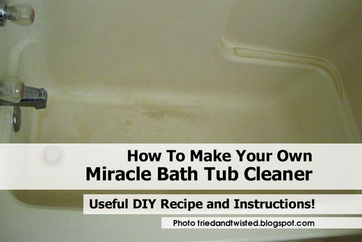 how to make your own miracle bath tub cleaner