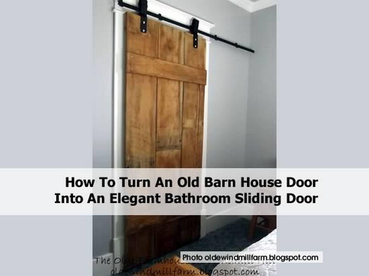 How To Turn An Old Barn House Door Into An Elegant Bathroom Sliding Door