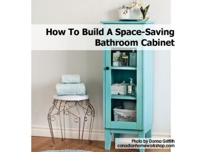 build your own customized bathroom cabinet and keep your bathroom
