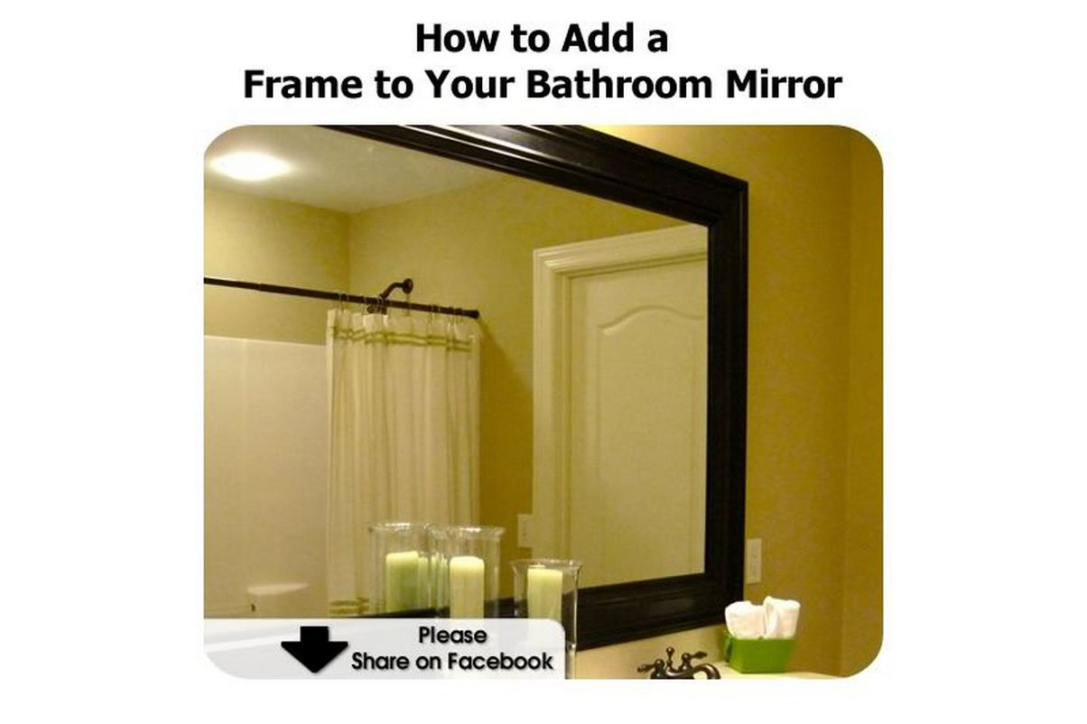 How to add a frame to your bathroom mirror for How to add a bathroom to a house
