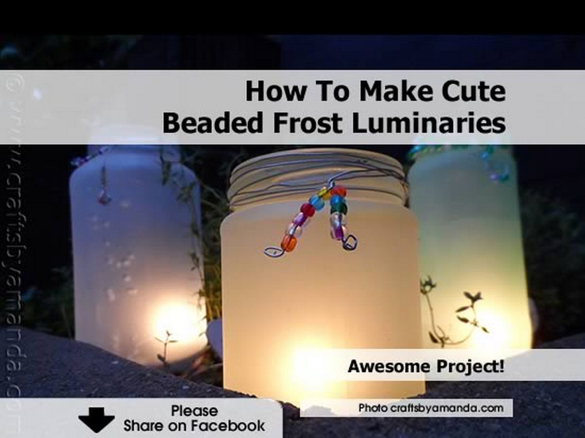 how to make cute beaded frost luminaries