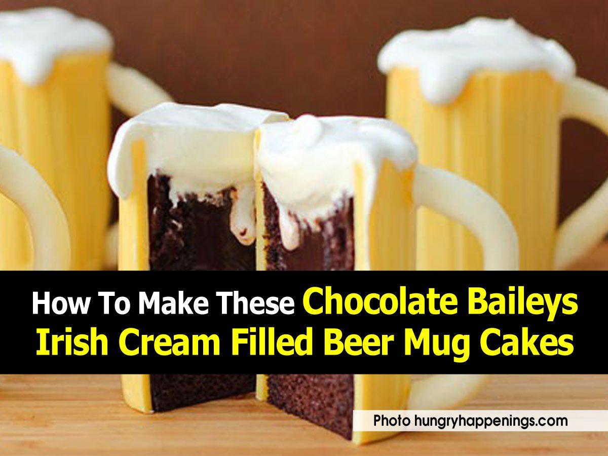 How To Make These Chocolate Baileys Irish Cream Filled Beer Mug Cakes