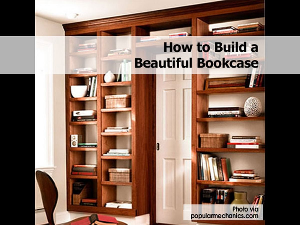 How to build a beautiful bookcase for Do it yourself built in bookshelves