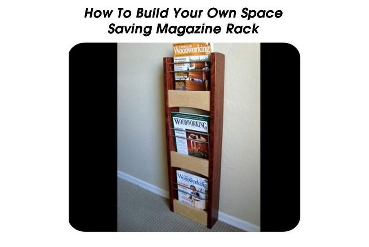 How To Build Your Own Space Saving Magazine Rack