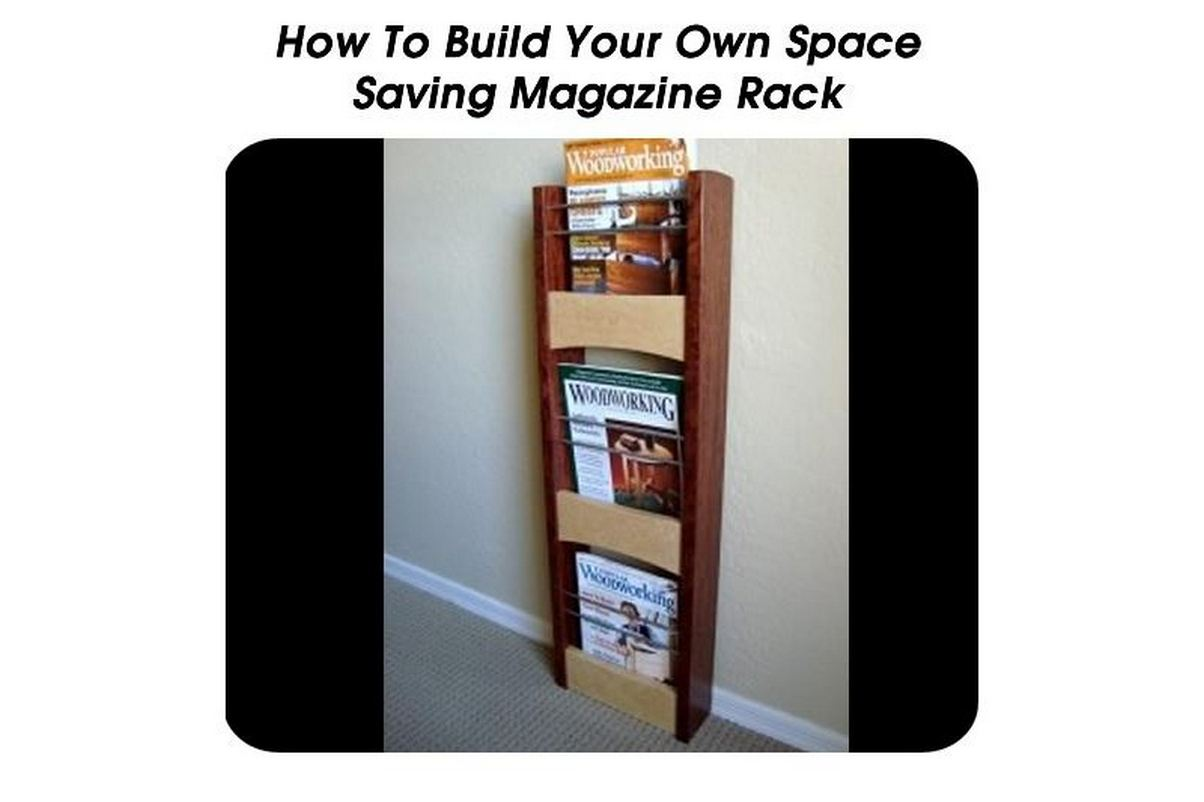 How To Build Your Own Space Saving Magazine Rack. Full resolution  picture, nominally Width 1204 Height 802 pixels, picture with #6B3D2F.