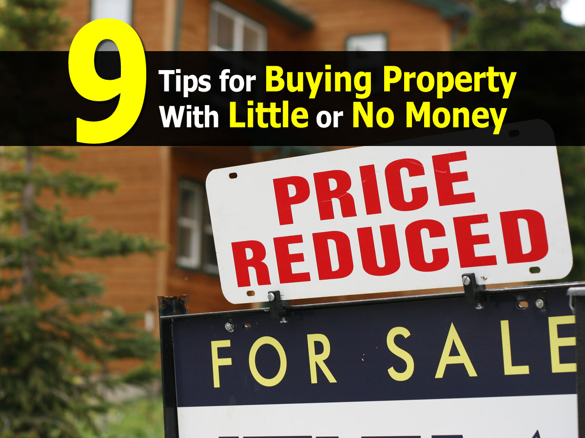 9 tips for buying property with little or no money for How to get money to buy land