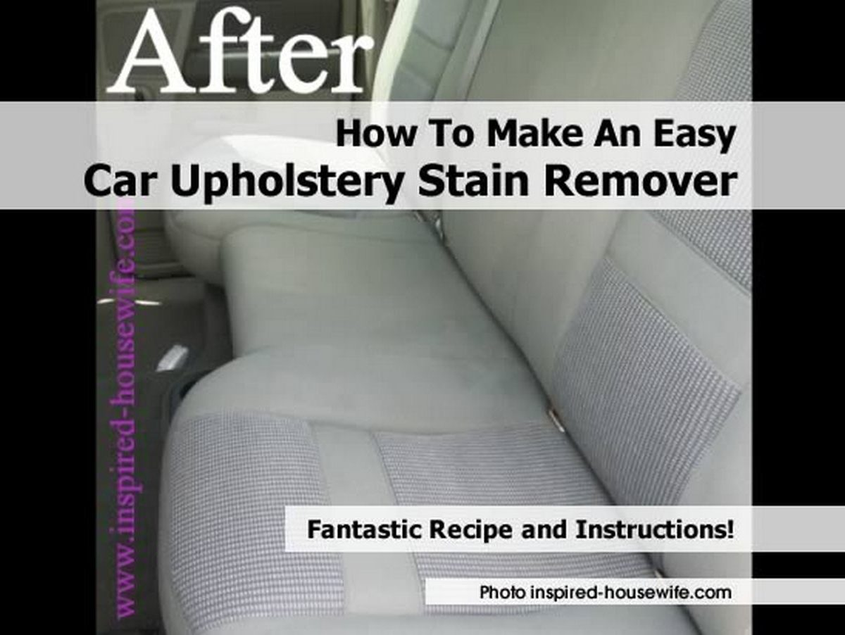 how to make an easy car upholstery stain remover. Black Bedroom Furniture Sets. Home Design Ideas
