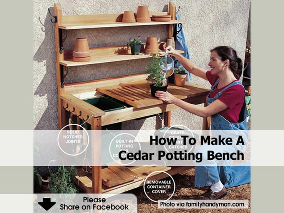 How To Make A Cedar Potting Bench