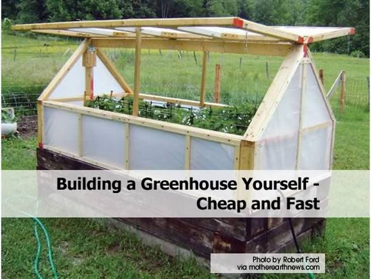 Building a greenhouse yourself cheap and fast for Inexpensive ways to build a home