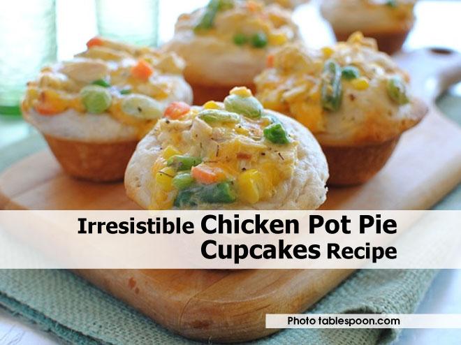 Irresistible Chicken Pot Pie Cupcakes Recipe