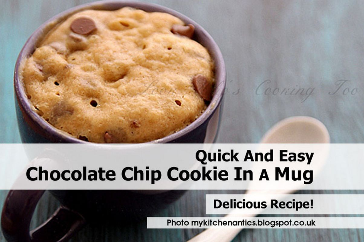 Quick And Easy Chocolate Chip Cookie In A Mug
