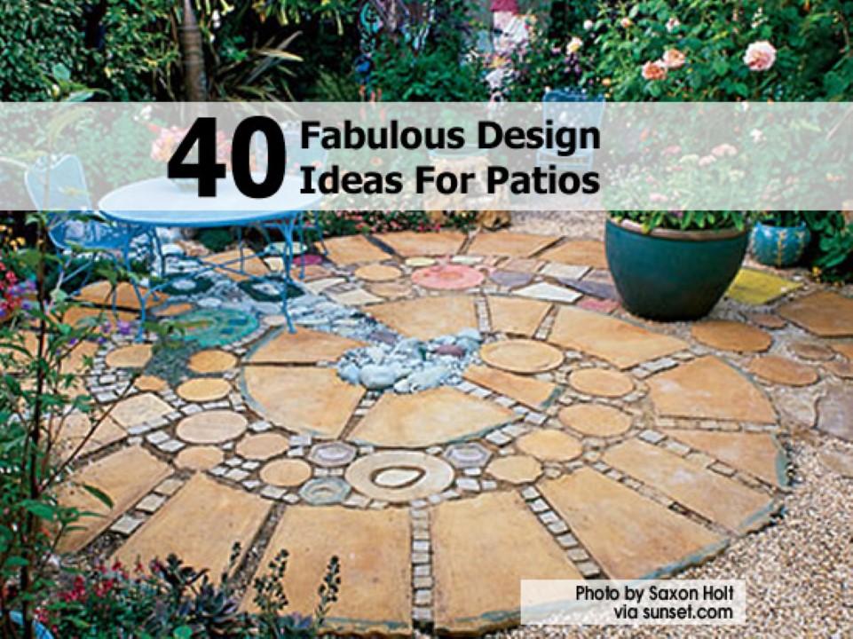 40 Fabulous Design Ideas For Patios
