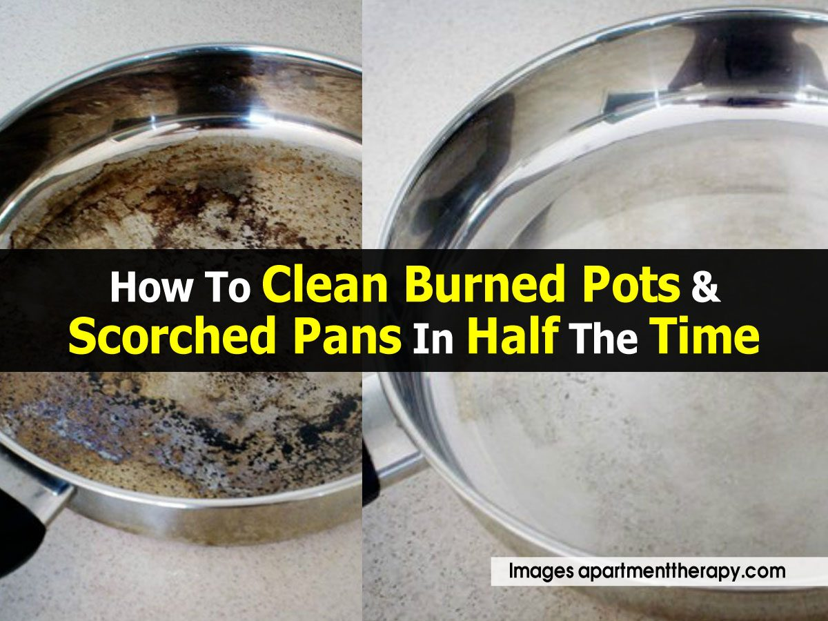 how to clean burned pots scorched pans in half the time. Black Bedroom Furniture Sets. Home Design Ideas