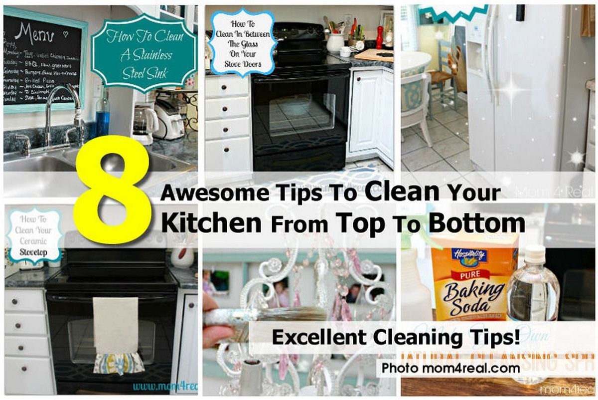 8 Awesome Tips To Clean Your Kitchen From Top To Bottom