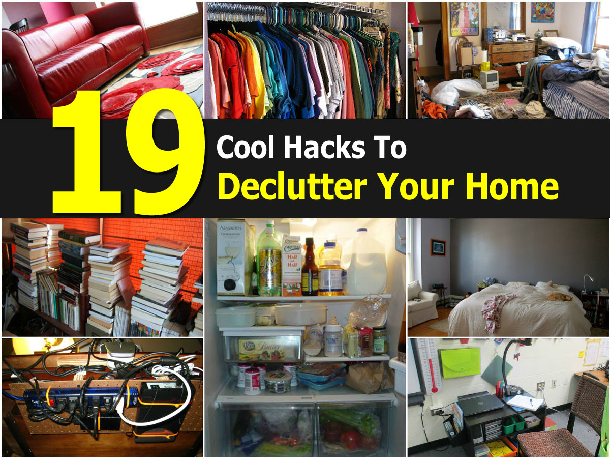 19 cool hacks to declutter your home Cool household hacks