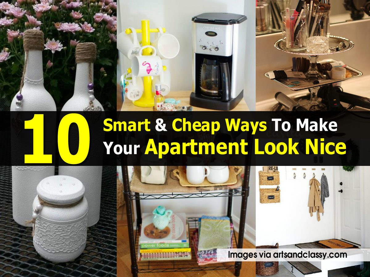10 smart cheap ways to make your apartment look nice - Cheap ways to decorate an apartment ...