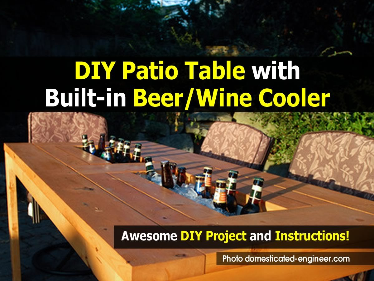 How To Make A Diy Patio Table With Built In Beer Wine Cooler