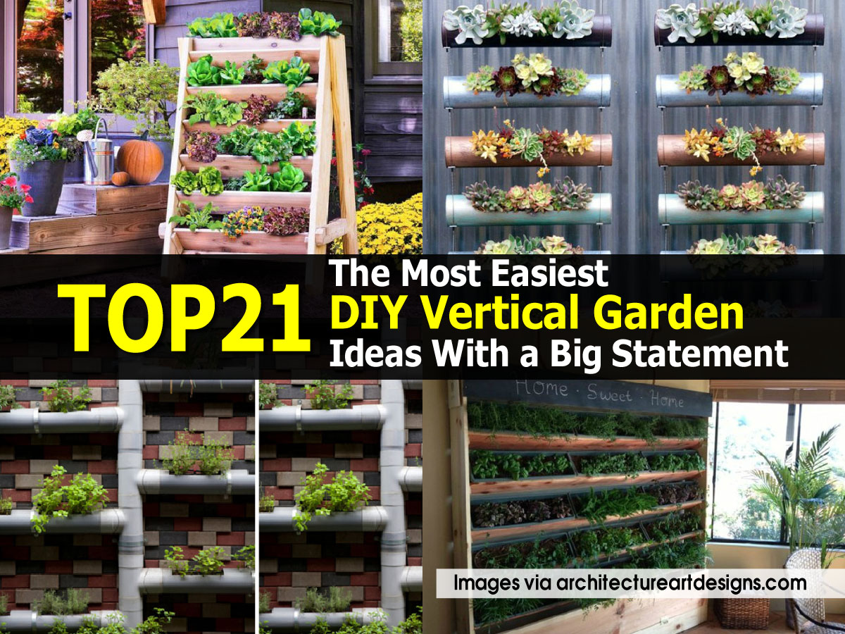 Top 21 The Most Easiest DIY Vertical Garden Ideas With a