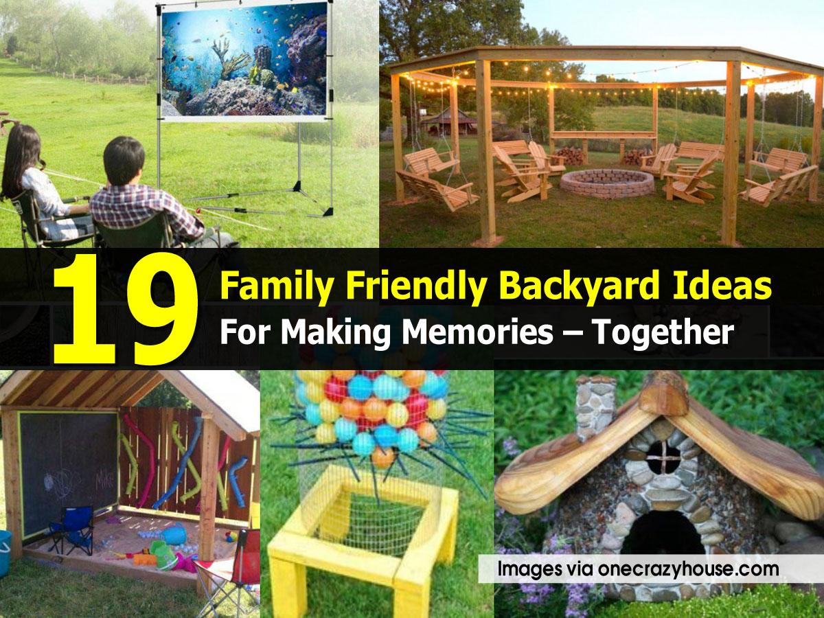 Family Backyard Ideas Onecrazyhouse Com