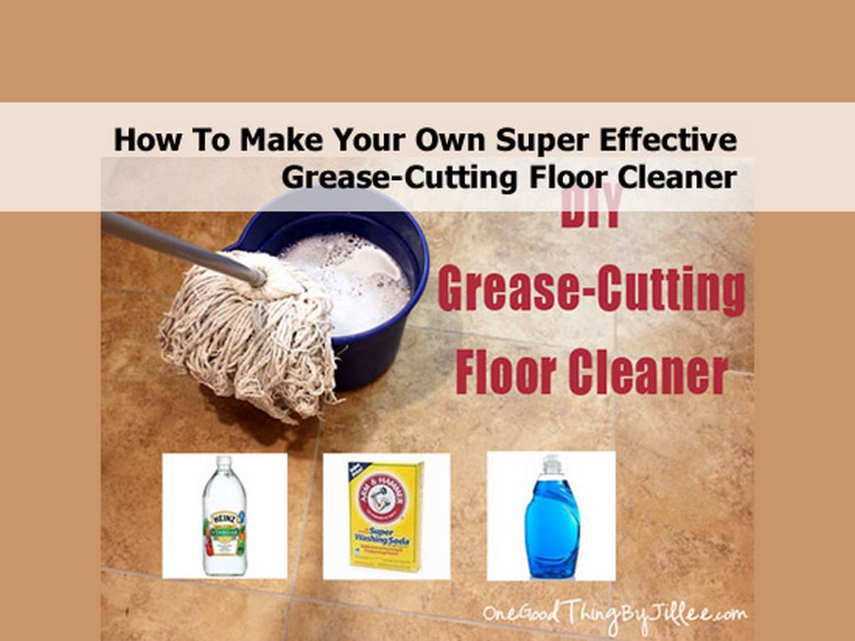 How To Make Your Own Super Effective Grease Cutting Floor