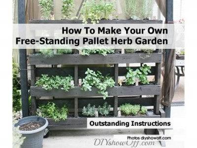 How To Make Your Own Free-Standing Pallet Herb Garden