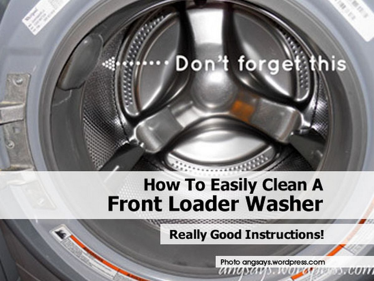 How To Easily Clean A Front Loader Washer