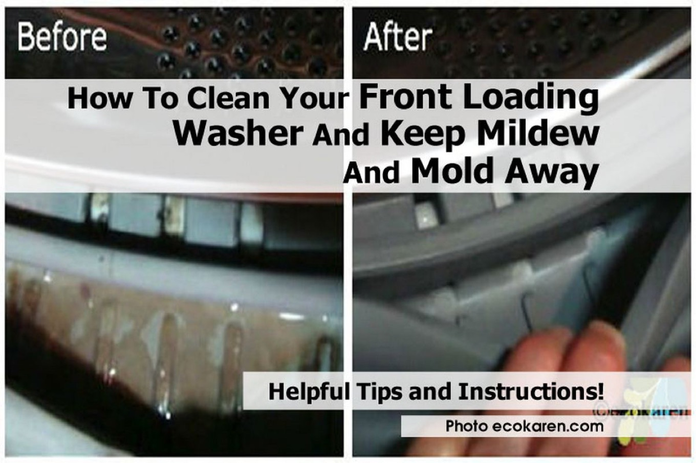 How To Clean Your Front Loading Washer And Keep Mildew And