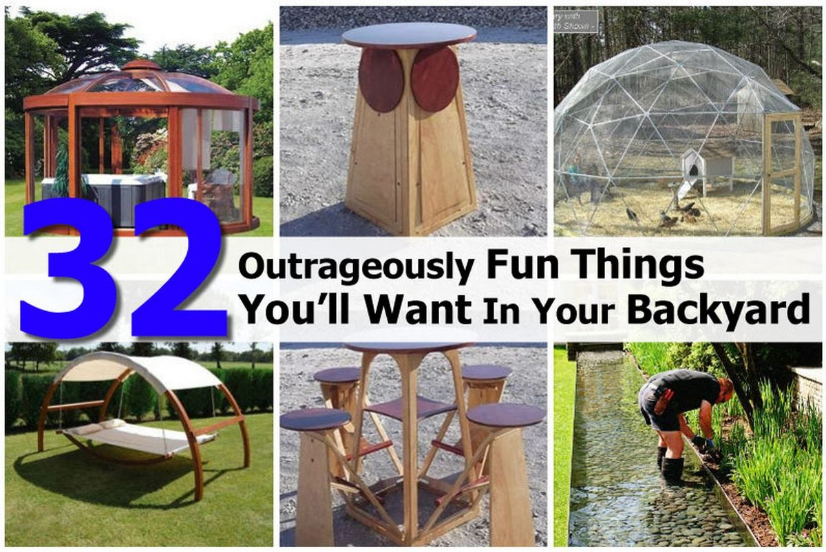 32 Outrageously Fun Things You'll Want In Your Backyard