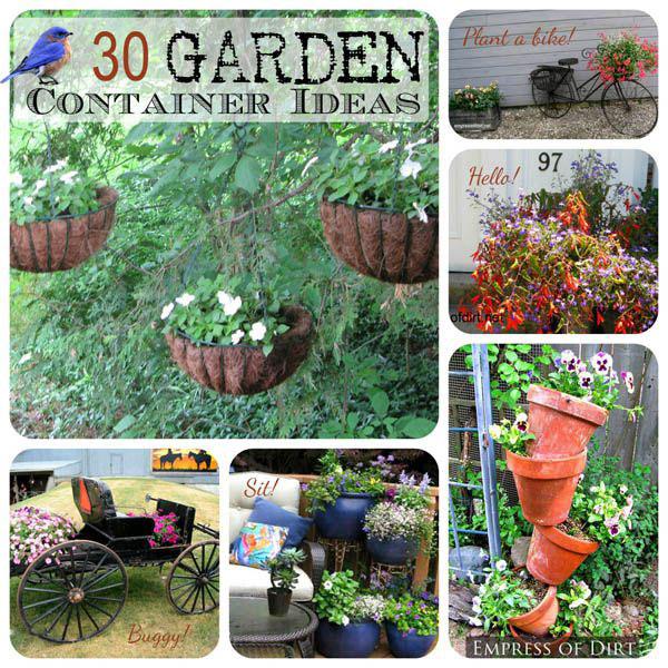 Container Garden Ideas: 30 Cool Creative Garden Container Ideas