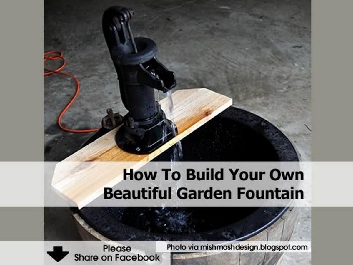 How to build your own beautiful garden fountain for Build your own fountain outdoor