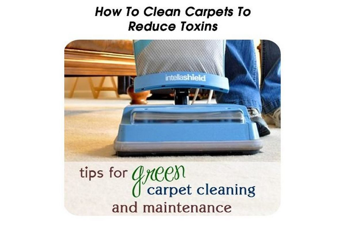 How To Clean Carpets To Reduce Toxins