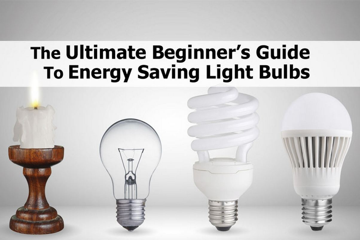 the ultimate beginner s guide to energy saving light bulbs. Black Bedroom Furniture Sets. Home Design Ideas