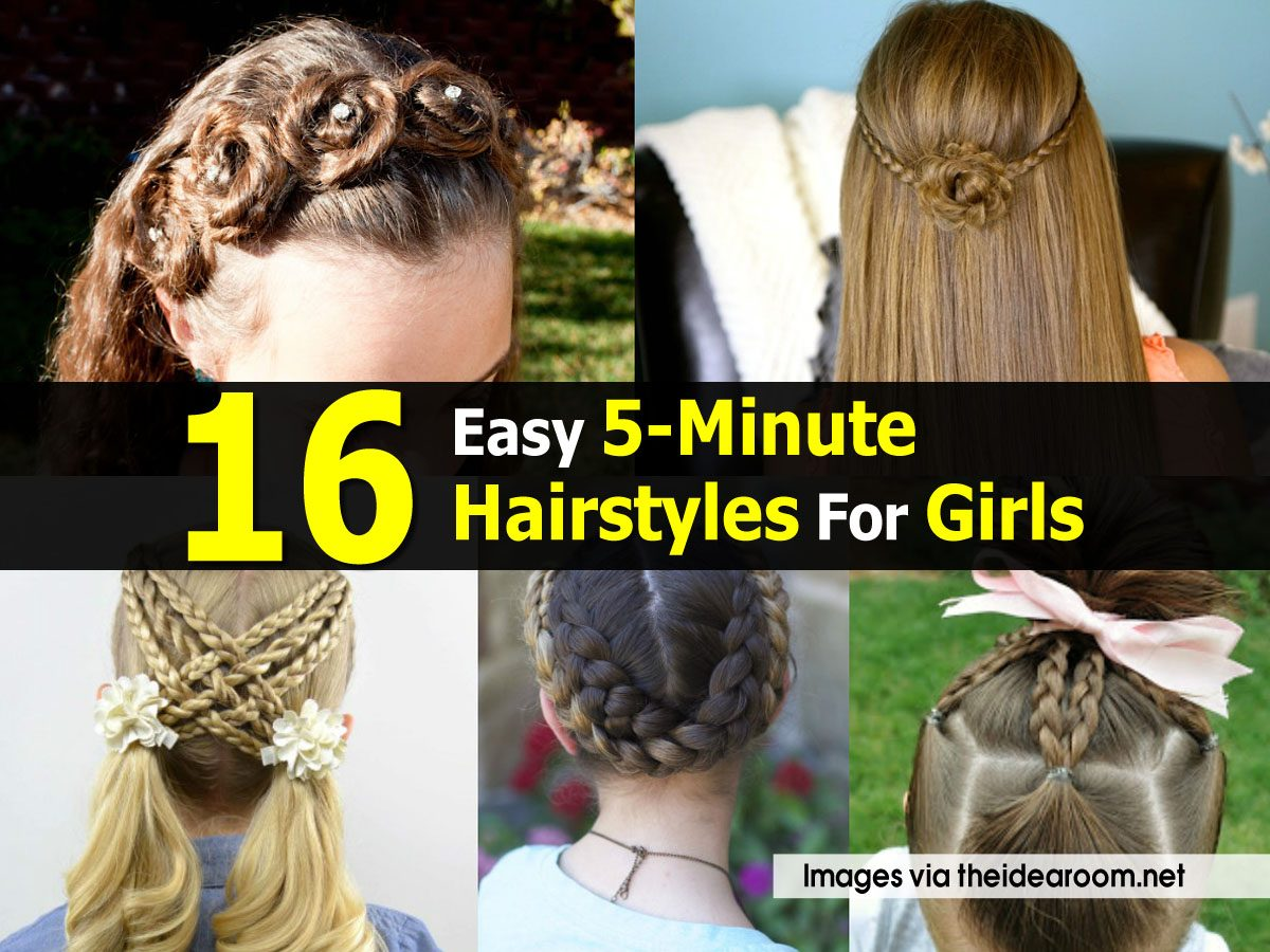16 Easy 5 Minute Hairstyles For Girls