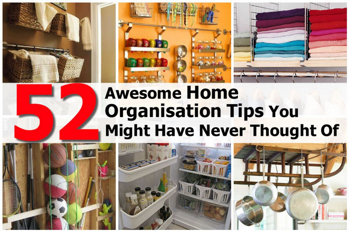 52 awesome home organization tips you might have never