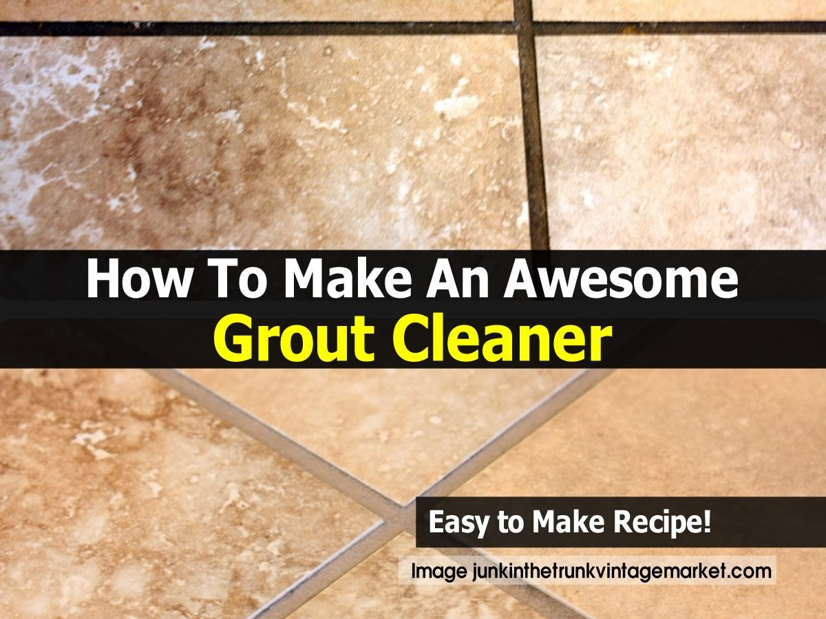 how to make an awesome grout cleaner. Black Bedroom Furniture Sets. Home Design Ideas